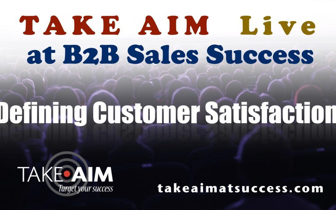 Live Events, Defining Customer Satisfaction